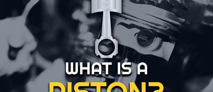What Is A Piston